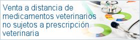 Venta a distancia de medicamentos veterinarios no sujetos a prescripción veterinaria